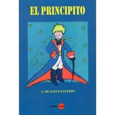 EL PRINCIPITO EN ESPANOL De Saint Exupery