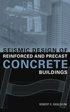 Seismic Design of Reinforced and Precast Concrete Buildings by John E. Englekirk