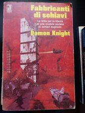 DAMON KNIGHT-FABBRICANTI DI SCHIAVI-1aED-ARMENIA 1980