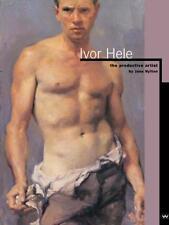 IVOR HELE : THE PRODUCTIVE ARTIST