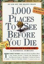 1000 Places to See Before You Die, Schultz, Patricia Paperback Book 1,000