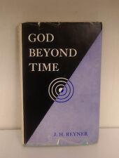 God Beyond Time J.H. Reyner 1965 Occult Metaphysics