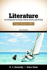 Literature, Compact Interactive Edition, by Dana Gioia, X. J. Kennedy
