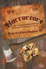 Horrorcore : The King of All Hip-Hop Genres and Other Poems Related to the.