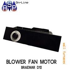 BLOWER FAN BRAEMAR D12 WALL FURNACE - 3 SPEED