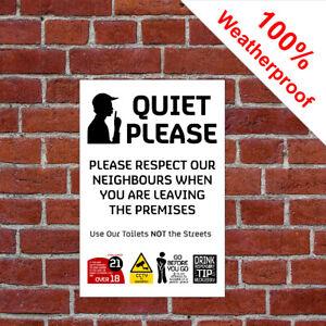 Quiet Please leaving the premises Weatherproof Sign - Pub/Bar/Restaurant 9608