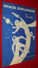 1956 Astronaut Sheet Music - Space Explorers by Lewis Brown / Outer Space Theme