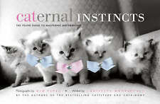 CATERNAL INSTINCTS: The Feline Guide to Mastering Motherhood : WH2 : HB : NEW