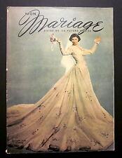 MON MARIAGE. GUIDE DE LA FUTURE MARIÉE. TROISIÈME ÉDITION.