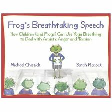 Frog's Breathtaking Speech: How Children (and Frogs) Can Use the Breath to Deal