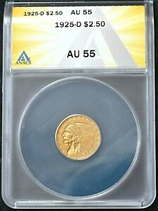 1925-D Gold Indian Head Quarter Eagle $2.50 Coin AU 55 ANACS AU55 FREE S/H