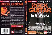 Lick Library Rock Guitar In 6 Weeks - Week 6 - NEW DVD
