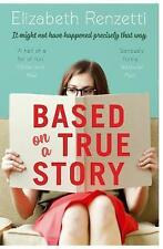 Based on a True Story by Elizabeth Renzetti (Paperback, 2015)