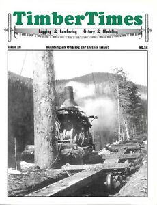 Timber Times #28 Skyhook Red Cope Paine Lumber West Virginia Shay Repair Shed