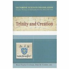 Trinity and Creation by Dale M. Coulter, Boyd Taylor Coolman, Hugh, Richard...