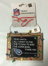 Tennessee Titans Chirstmas Tree Ornament Chalkboard - All I want is a Superbowl
