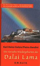 Die vierzehn Wiedergeburten des DALAI LAMA - Karl-Heinz Golzio & Pietro Bandini