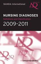 Nursing Diagnoses 2009-2011: Definitions and Classification ( NANDA Internationa