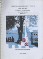 THE BRITISH COMMONWEALTH & GERMAN WAR GRAVES ST MARY'S CHURCHYARD GREAT BIRCHAM