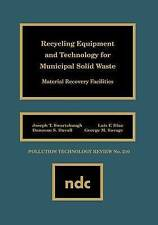 Recycling Equipment and Technology for Municipal Solid Waste: Material Recovery