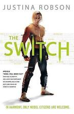 The Switch, Robson, Justina, New
