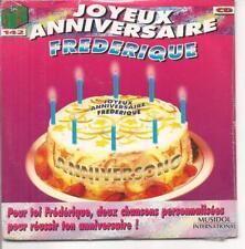 CD SINGLE 4 TITRES--JOYEUX ANNIVERSAIRE FREDERIQUE--NEUF