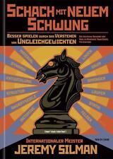 Schach mit neuem Schwung von Jeremy Silman (2012, Kunststoffeinband)