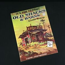 VTG ART BOOK #169 WALTER T FOSTER It's Fun to Paint old Shacks LaVere Hutchings