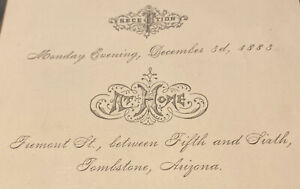 1883 TRUE VINTAGE Invitation Freemont St Recept Tombstone Arizona / Old West
