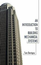 An Introduction to Building Mechanical Systems (Paperback or Softback)
