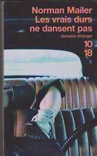 Norman Mailer - Les vrais durs ne dansent pas
