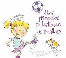 Princesas se lastiman las rodillas?, Las (Spanish Edition)-ExLibrary