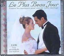 LE PLUS BEAU JOUR - MUSIQUES POUR REUSSIR VOTRE MARIAGE - 2CDS ALBUM 42T 2005