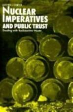 Nuclear Imperatives and Public Trust: Dealing with Radioactive Waste-ExLibrary