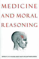 Medicine and Moral Reasoning by Cambridge University Press (Paperback, 1994)