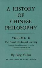 A History of Chinese Philosophy, Vol. 2: The Period of Classical Learning From