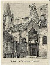 Stampa antica VERONA Tomba degli Scaligeri Veneto 1891 Old antique print