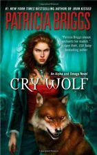 Alpha and Omega #1: Cry Wolf by Patricia Briggs (2008, Mass Market Paperback)