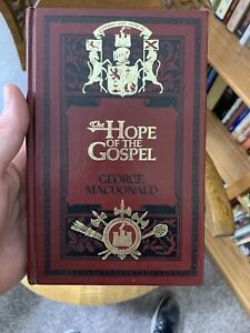 The Hope Of The Gospel (MACDONALD, GEORGE SUNRISE By George Macdonald VG