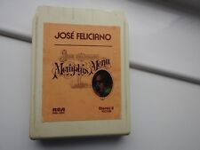 8 TRACK;    JOSE FELICIANO.  MEMPHIS MAN.