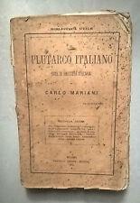IL PLUTARCO ITALICO VITE DI ILLUSTRI ITALIANI MARIANI 1875