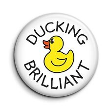 Funny Ducking Brilliant Cute Rubber Duck Button Pin Badge - 38mm/1.5 inch