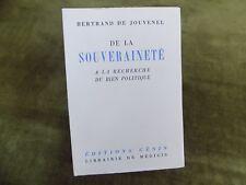 DE La SOUVERAINETE a la recherche du bien politique Bertrand de Jouvenel