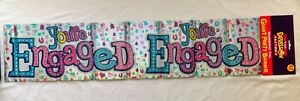 Giant Youre Engaged. Banner. Holographic Foil 2.7 Metres Long.