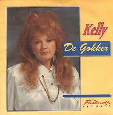 """KELLY – De Gokker (1992 VINYL SINGLE 7"""" + PROMO FOTO)"""