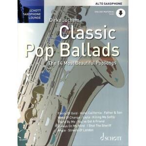 Juchem: CLASSIC POP BALLADS Alt-Saxophon & Klavier SCHOTT ED22056D Noten