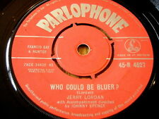 """JERRY LORDAN - WHO COULD BE BLUER    7"""" VINYL"""