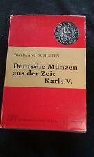 Deutshe Munzen aus der Zeit Karls V. Wolfgang Schulten 1974