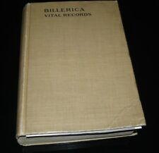 1908 Vital Records of Billerica Massachusetts to the Year 1850 Genealogy Book
