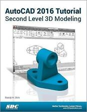USED (VG) AutoCAD 2016 Tutorial Second Level 3D Modeling by Randy Shih